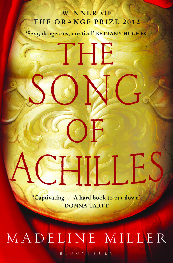 The story of Achilles and Patroclus told by Madeline Miller