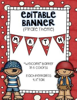 """Welcome students and parents into your classroom with this Editable Pirate Themed Welcome Banner! Each pennant is 9.5"""" tall with a fun, colorful background and 5 different accent frames behind each letter! You can even create your own banner with this editable version!!"""