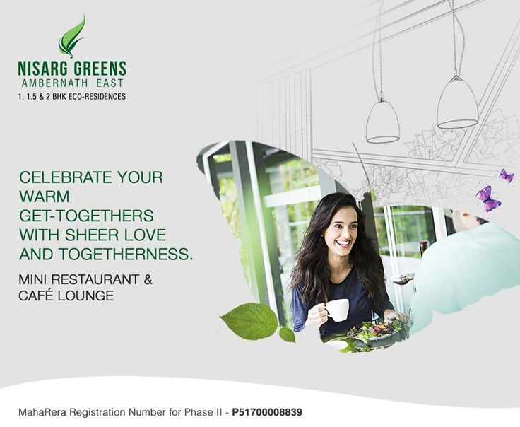 Nisarg Greens - Ambernath East 1, 1.5 & 2 BHK Eco-Residences Mini Restaurant & Cafe Lounge #MahaRera Registration Number for Phase II - P51700008839 To know more log on to: http://www.nisarggroup.com/greens/ Or you can call on: 08655 787878   SMS 'GREENS' to 56161 #NisargGreens #Ambernath #RealEstate #EcoLuxury #Property #Homes