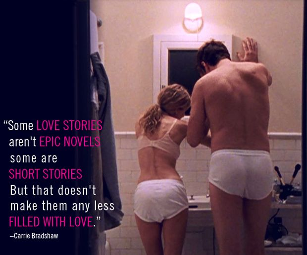 """""""Some love stories aren't epic novels -- some are short stories. But that doesn't make them any less filled with love."""" -- Carrie Bradshaw #satc #lovequotes"""