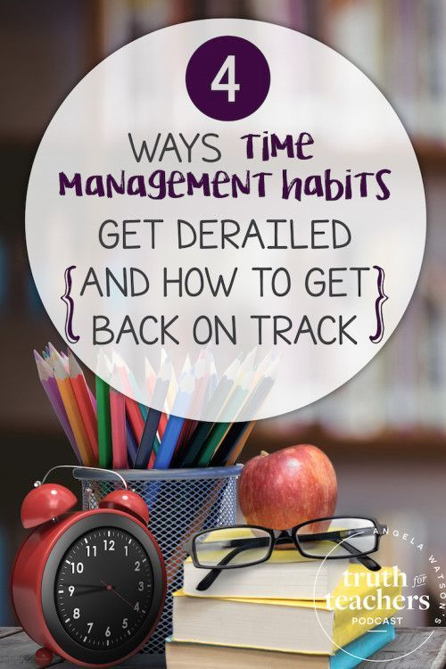 Time management can be tricky for teachers. In this episode of Truth for Teachers, we'll talk about 4 habits that you might have trouble sticking to and how to get back on track.