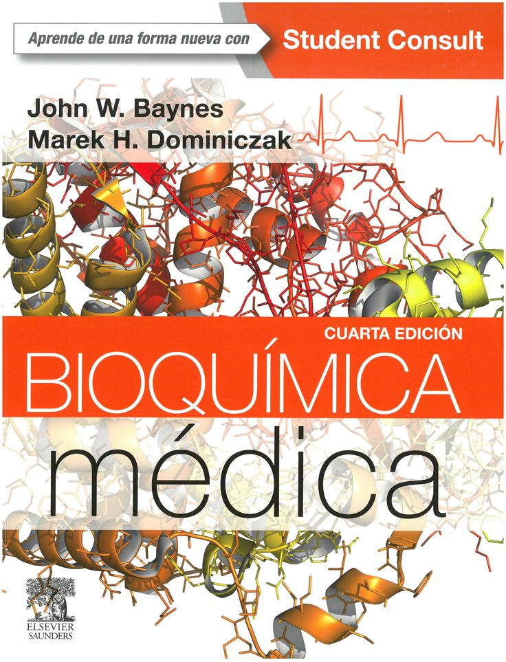 Bioquímica médica / John W. Baynes, Marek H. Dominiczak. 4ª ed. 2015