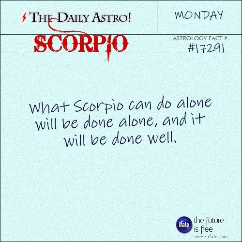 Indeed!!! Scorpio 17291: Visit The Daily Astro for more Scorpio facts.There's a section chock full of mind-blowing scorpio zodiac content on the premier astrology and tarot website.