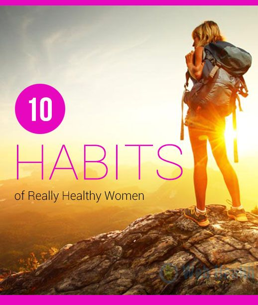 10 Habits of Really Healthy Women. #healthy_living