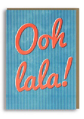 Ooh La La, letterpressed, greetings card, illustration, stripes, typography, lettering, type, french, hello, postcard