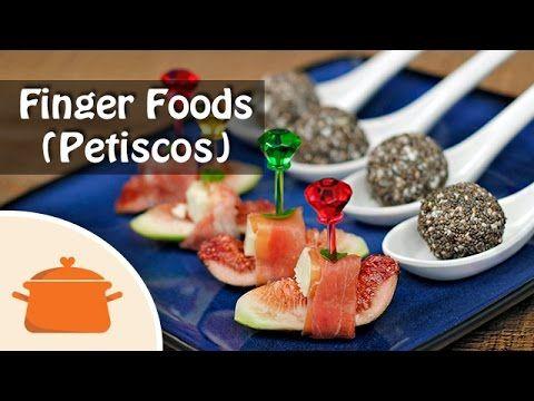 Finger Foods do Bem (2 Petiscos lindos e fáceis)