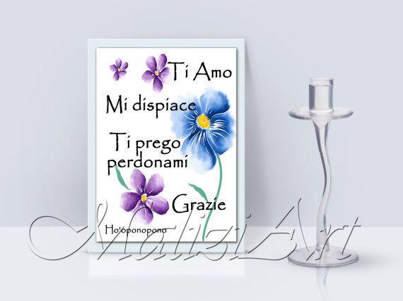 Quote Inspiration Flowers Fiori Ho'oponopono Ti amo di MaliziArt