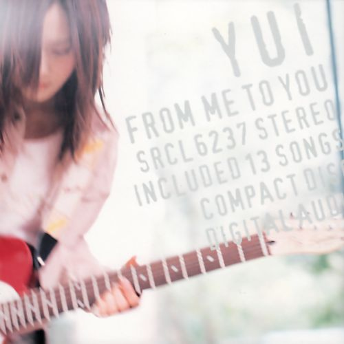 FROM ME TO YOU - YUI