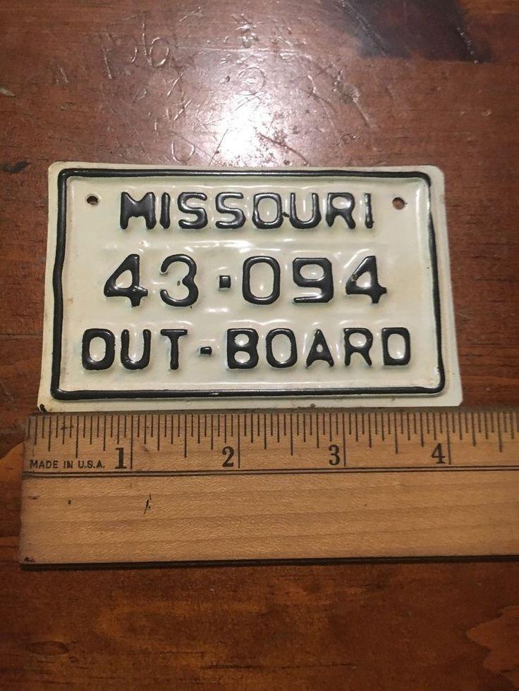 Excellent vtg missouri out board motor boat license plate