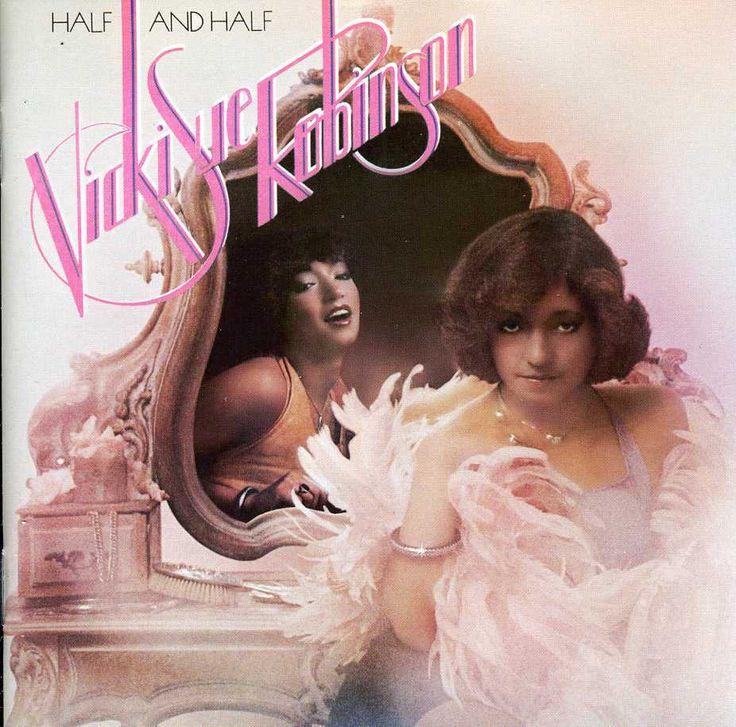Vicki Sue Robinson - Half & Half