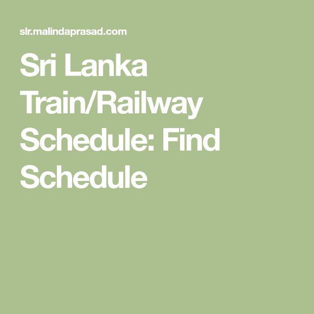 Sri Lanka Train/Railway Schedule: Find Schedule
