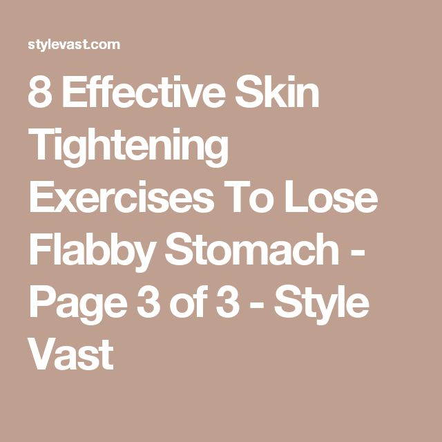 8 Effective Skin Tightening Exercises To Lose Flabby Stomach - Page 3 of 3 - Style Vast