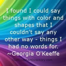 Image result for georgia okeefe art quotes