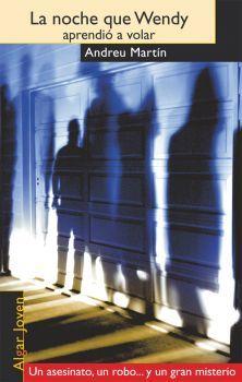 JN MAR: La noche que Wendy aprendió a volar / Andreu Martín. XI Premio Bancaixa de Literatura Juvenil. Wendy es una policía de 23 años que hace la ronda con su ex-novio, Roger, también policía, cuando ambos reciben el aviso por radio de un asesinato en el barrio de Sarrià-Sant Gervasi. Mientras Roger atiende los preliminares de la búsqueda, Wendy descubre la mirada sospechosa de una niña de unos 8 años. Con su persecución, la policía empieza una aventura que la llevará cerca de la muerte.