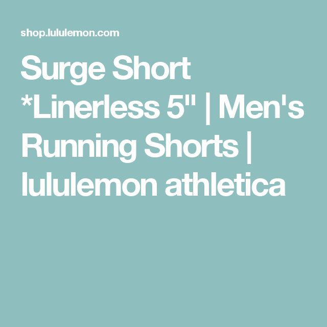 Surge Short *Linerless 5"
