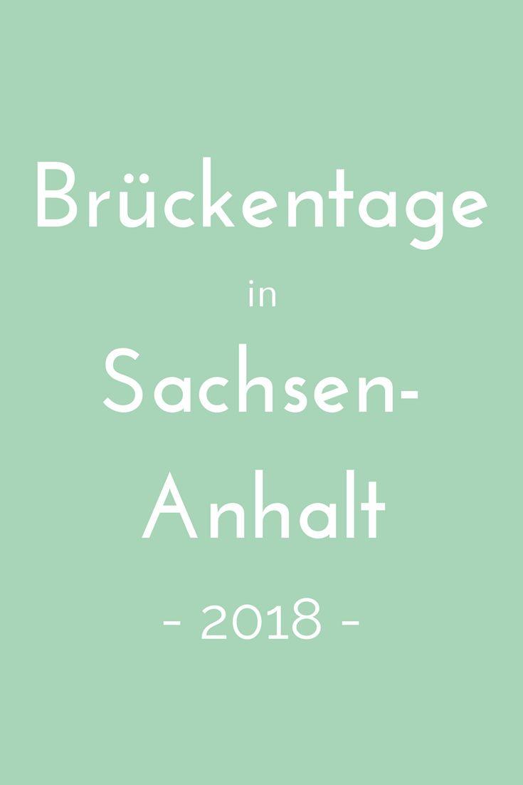 Brückentage nutzen, um ein paar Tage länger frei zu haben? Wie das geht, verrät der Brückentagekalender 2018 für Sachsen-Anhalt