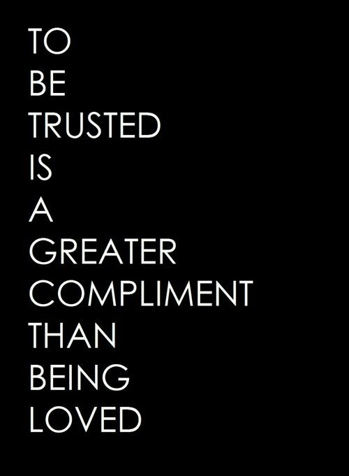 Because there can be no true love without there being trust.