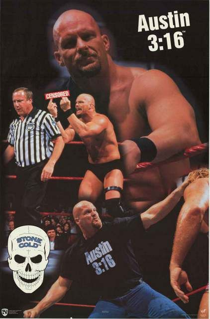 Stone Cold Steve Austin 3:16 WWF Wrestling 1998 Poster 22x34