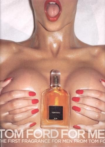 Tom Ford- First male fragrance (explicit, fresh, used red nails and lip colour to produce seductive atmosphere, perfume bottle being physically held between the breasts of the model)