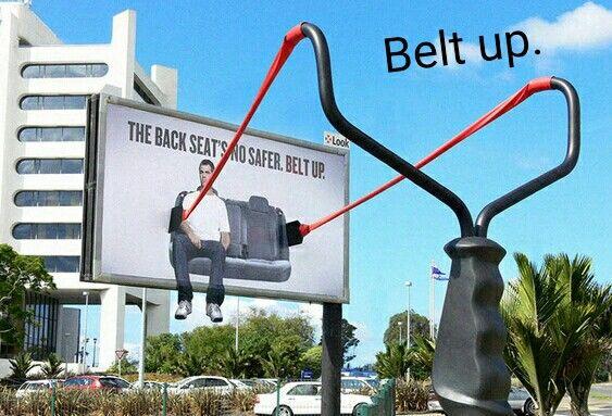 Belt up.