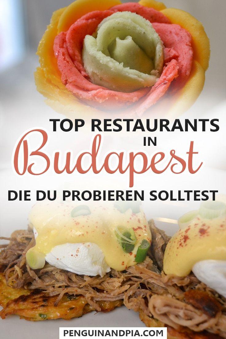 Essen in Budapest: Top Restaurants & Cafés, die du besuchen solltest
