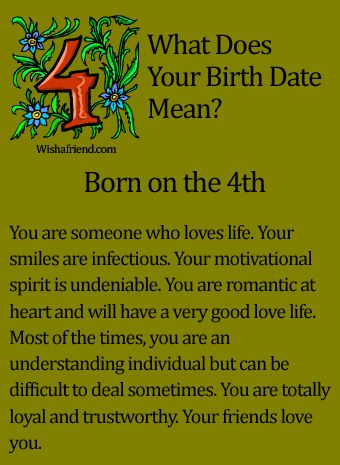 What Does Your Birth Date Mean?- Born on the 4th