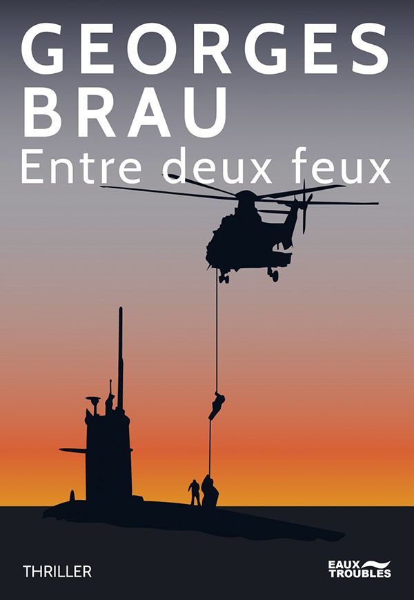 Entre deux feux est un thriller écrit par Georges Brau, publié chez Eaux Troubles Editions et disponible en librairie depuis le 11 mai 2016. Entre deux feux Un thriller au cœur de l'actualité Bien sûr l'actualité de la guerre en Syrie, le djihad, les...