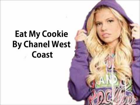 Chanel West Coast Eat my Cookie - YouTube