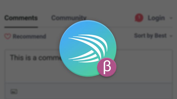 SwiftKey Beta v6.7.8 appears to fix annoying bug when typing in comment forms like Disqus in Chrome