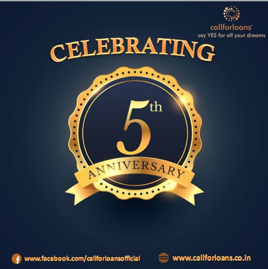 The Day that we never forget in our life's where we are gradually growing with all your blessings. A really proud moment to Callforloans™ successfully completed 5 Years and  many more years to go.