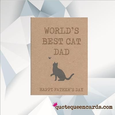 WORLD'S BEST CAT DAD / FATHERS DAY CARD FROM THE CAT / CAT DAD/ FROM THE CAT