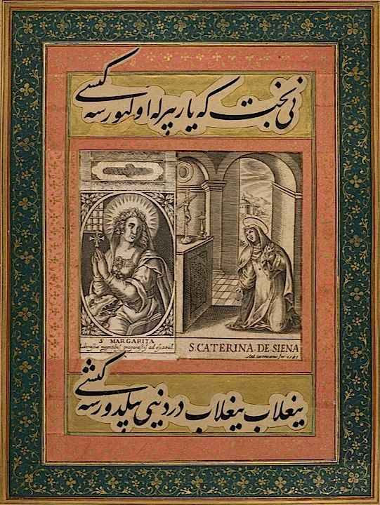 St Catherine of Siena and St Margaret     These two engravings of St Catherine and St Margaret were pasted into a Mughal album that belonged to prince Dara Shikoh.    Print by Antonio Caranzano (fl. 1585–1618), a folio from the Dara Shikoh Album  1585–1600 and 1630–33  Add. Or. 3129 f.43