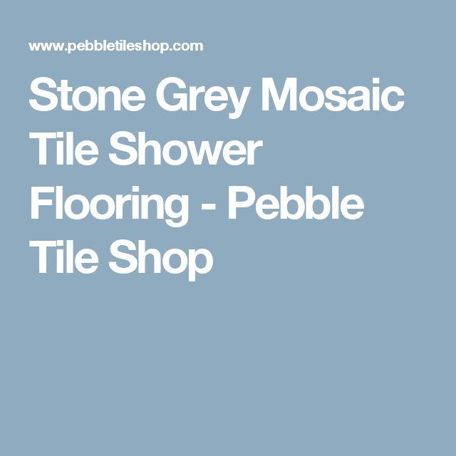 Stone Grey Mosaic Tile Shower Flooring - Pebble Tile Shop