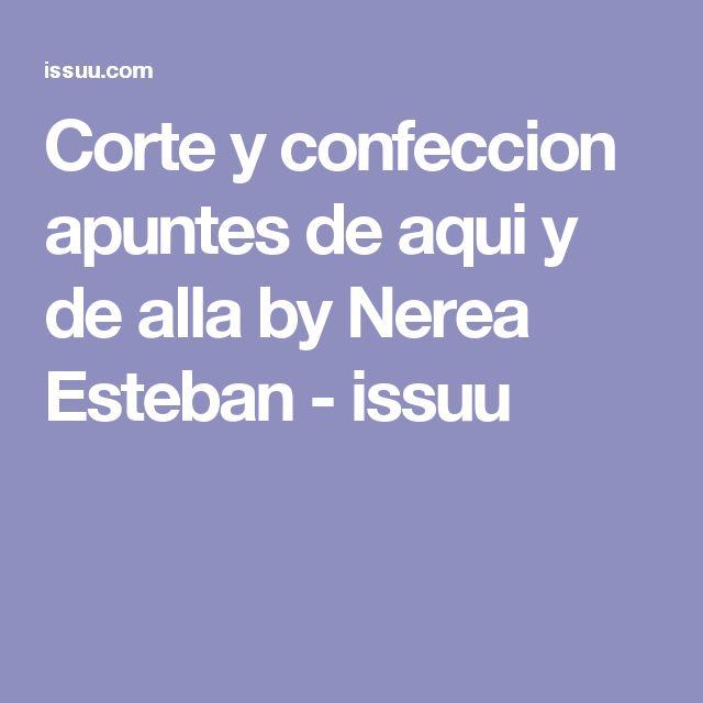 Corte y confeccion apuntes de aqui y de alla by Nerea Esteban - issuu