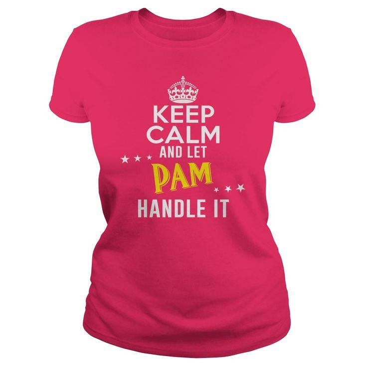 Let PAM Handle It  #PAM. Get now ==> https://www.sunfrog.com/Let-PAM-Handle-It-Hot-Pink-Ladies.html?74430