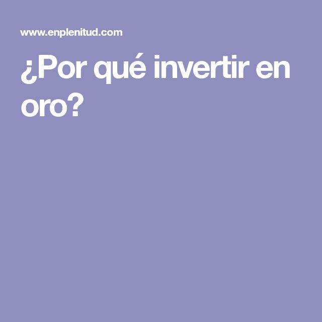 Ms de 25 ideas increbles sobre invertir en oro en pinterest por qu invertir en oro fandeluxe Choice Image