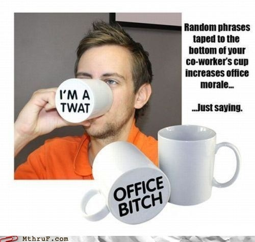 Hilarious.: Idea, Coff Mugs, Offices Humor, April Fools Pranks, Funny Stuff, The Offices, Coff Cups, Xmas Gifts, Gag Gifts