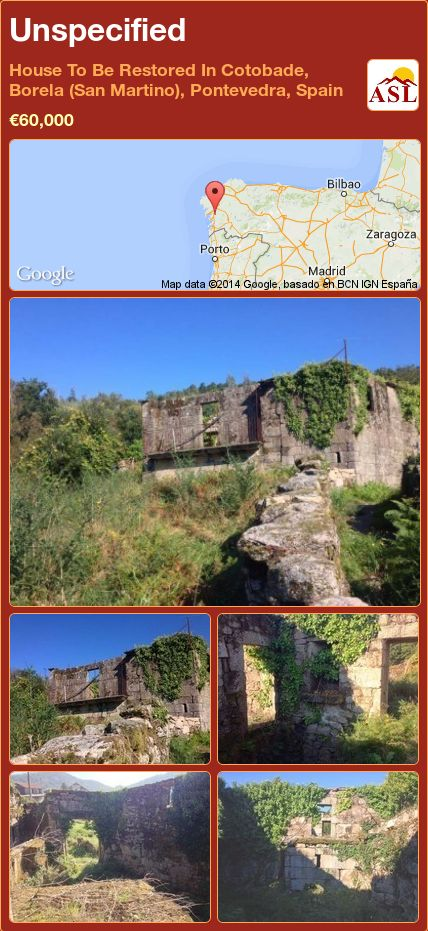 Unspecified in House To Be Restored In Cotobade, Borela (San Martino), Pontevedra, Spain ►€60,000 #PropertyForSaleInSpain