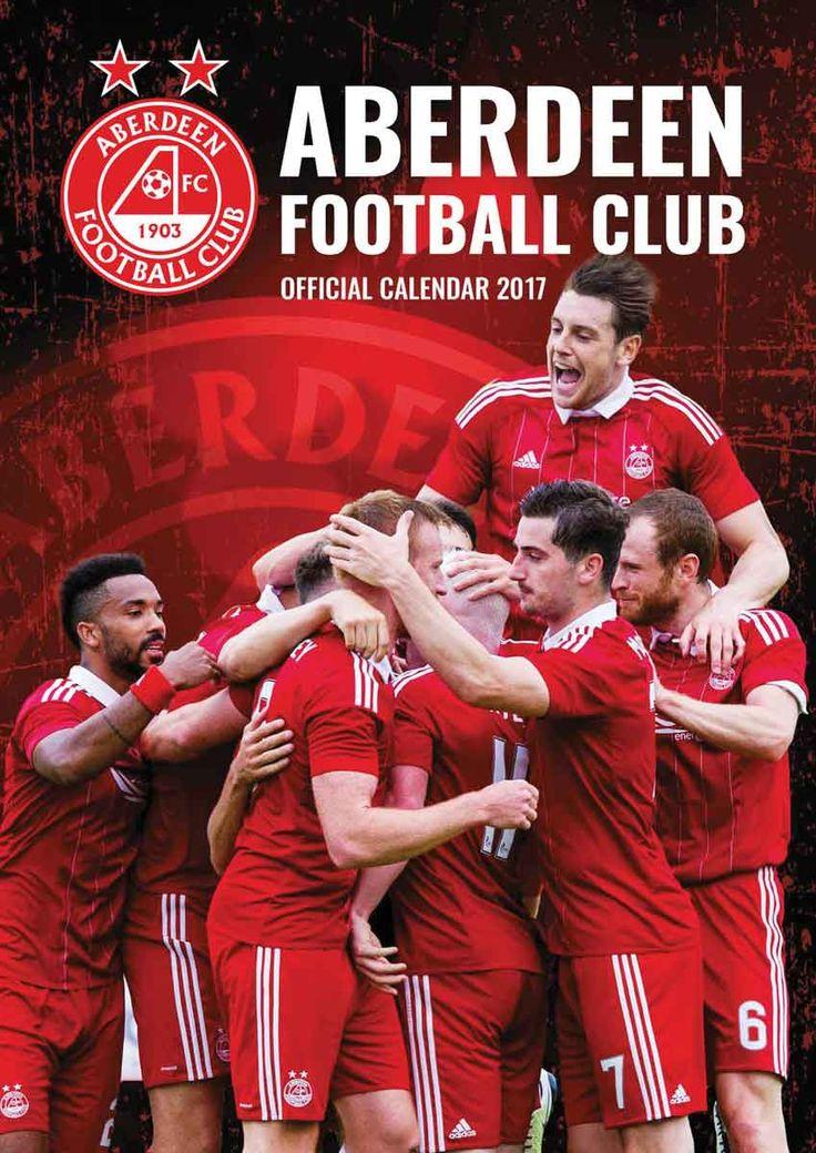 Aberdeen FC A3 Calendar 2017