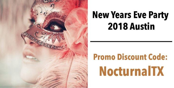 Unmasked NYE 2018 Austin Party Scene Promo Code Masquerade Ball     UnMasked New Years Masquerade Ball 2018 Discount Promo Tickets Austin. This is the 6th annual Unmasked NYE Masquerade Ball 2018. Catering this year will be from the Rolling Rooster. This will be an open bar with sponsors being: Dulce Vida Tequila, Colorado High Hemp Vodka, Infamous Brewing Company, Spirit of Texas Distillery    Special Performances:  Olympian & DJ Mike Rogers  Dj Rascal  DJ PFunk    BUY TICKETS HERE…