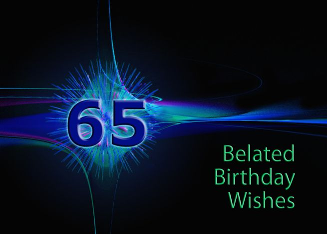 Belated 65th Birthday Wishes With An Abstract Pattern Card Ad Affiliate Birthday Belate 40th Birthday Wishes 16th Birthday Wishes 50th Birthday Wishes