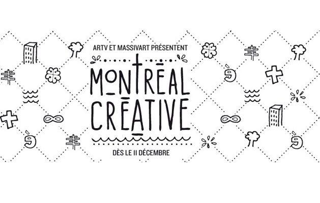 ARTV et MASSIVart présentent l'exposition Montréal Créative