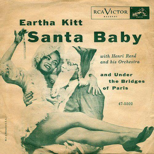 "Purrrrrrrrrrrrrrmmmm Batman! Eartha Kitt's ""Santa Baby"": Earthakitt, Dust Jackets, Books Jackets, Baby Videos, Santa Baby, Songs Hye-Kyo, Kitt Santa, Eartha Kitt,  Dust Covers"