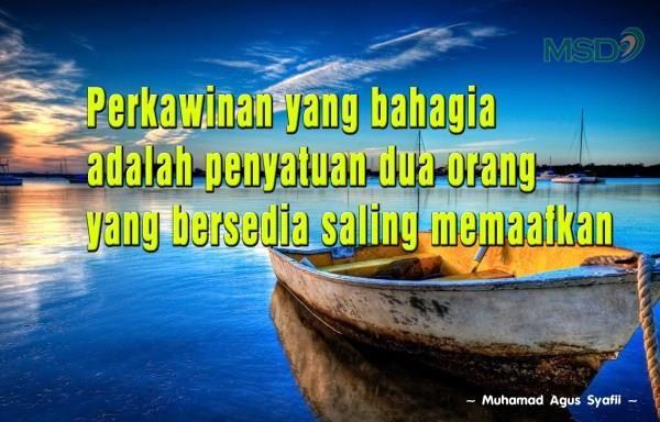 Perkawinan yang bahagia adalah penyatuan dua orang yang bersedia saling memaafkan