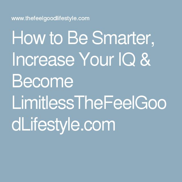 Best  How To Be Smarter Ideas On   How To Become