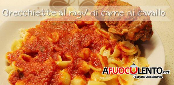 ORECCHIETTE AL RAGU DI CARNE DI CAVALLO #orecchiette #pasta #sugo #carne #cavallo