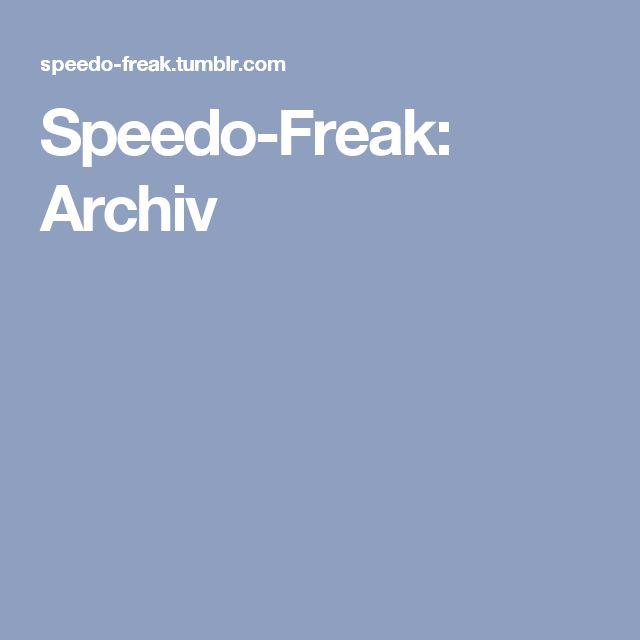 Speedo-Freak: Archiv