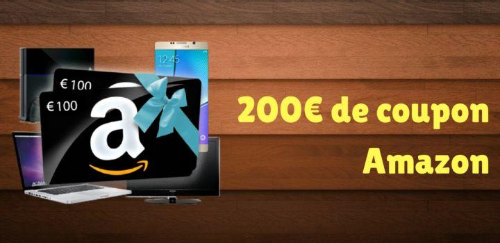 200€ de coupon Amazon