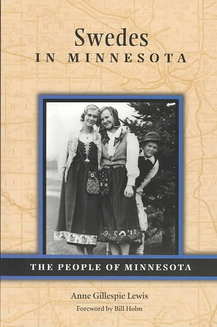 No ethnic group is so identified with a single state as the Swedes are with Minnesota. From before statehood, Swedish immigrants flooded into the small frontier towns of St. Paul and Minneapolis. Enco
