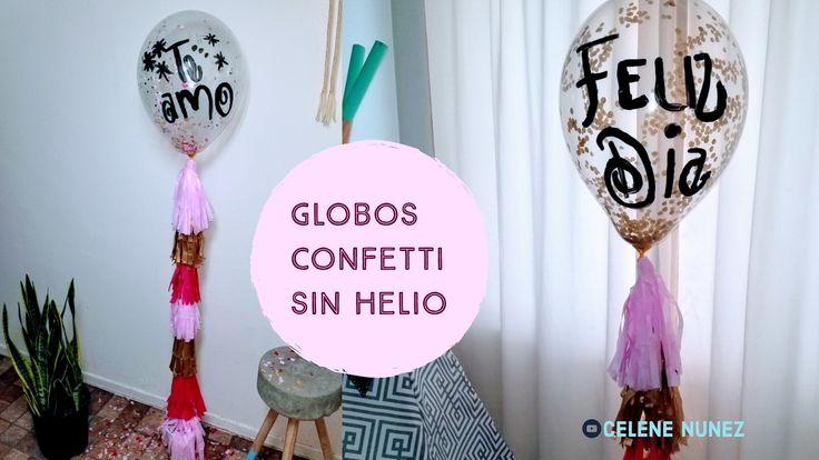 globos con confetti sin necesidad de ponerle helio y estos estarán daran ala impresión de que estas flotando, no dejes de hacerlos pasa a youtube a ver el video no te arrepentirás